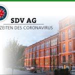 SDV AG IN ZEITEN DES CORONAVIRUS - KEINE EINSCHRÄNKUNGEN DURCH DAS CORONAVIRUS