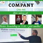 MAKLER-MEETS-COMPANY AM 11. MAI 2021: ONLINE!
